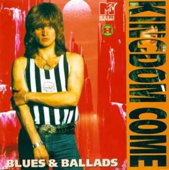 Kingdom Come - Blues & Ballads (2008) Mp3 + Lossless