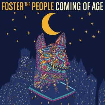 Foster The People - Coming of Age (Single) (2014)