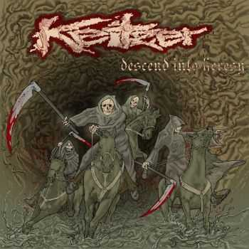 Keitzer - Descend Into Heresy (2011) [LOSSLESS]