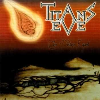 Titans Eve - The Divine Equal (2010) [HQ]