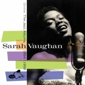 Sarah Vaughan - Divine: The Jazz Albums 1954-1958 ( 2013) HQ