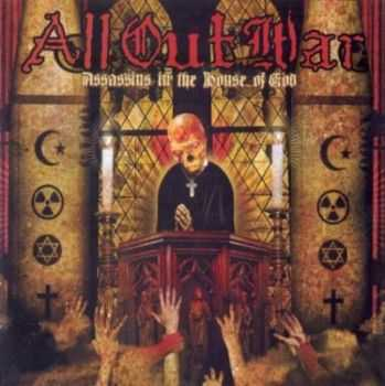 All Out War - Assassins In The House Of God (2007)