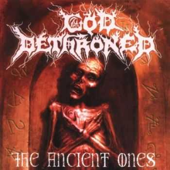 God Dethroned - The Ancient Ones [Compilation] (2000)