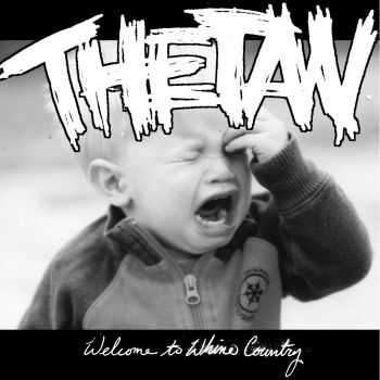 Thetan - Welcome to Whine Country (2012)