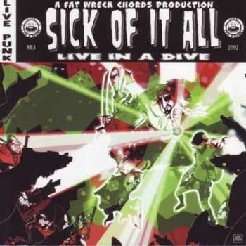 Sick Of It All - Live In A Dive (2002)