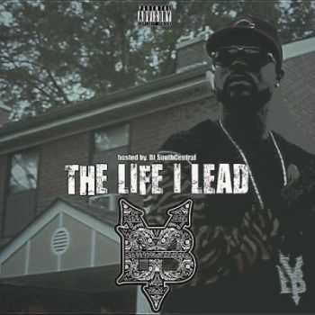 Young Buck - The Life I Lead (2014)