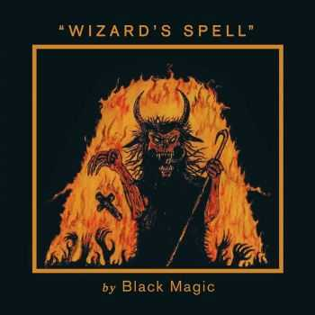 Black Magic - Wizard's Spell (2014)