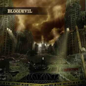 Bloodevil - Infection (2014)