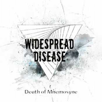 Widespread Disease - Death Of Mnemosyne (EP) (2014)