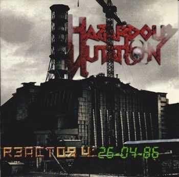 Hazardous Mutation - Reactor 4: 26-04-86 (2013)