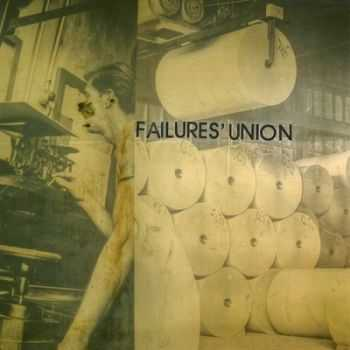 Failures� Union � Tethering (2014)