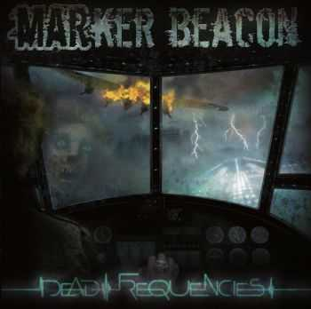 Marker Beacon - Dead Frequencies (2013)