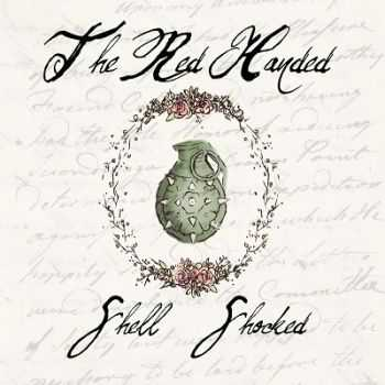 The Red Handed – Shell Shocked (2014)