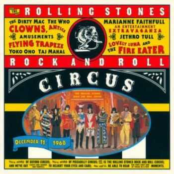 The Rolling Stones - Rock And Roll Circus (1996) Mp3 + Lossless