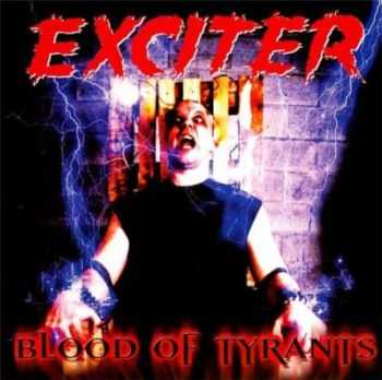 Exciter - Blood Of Tyrants (2000)