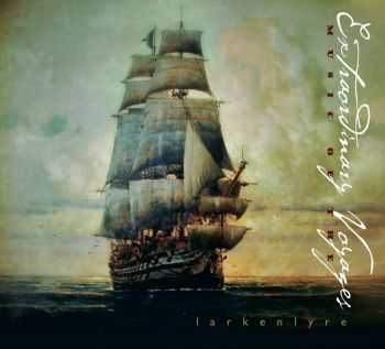 Larkenlyre - Music of the Extraordinary Voyages (2013)