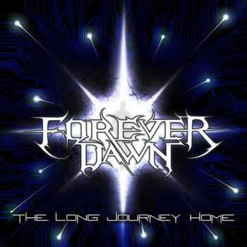 Forever Dawn - The Long Journey Home (2014)