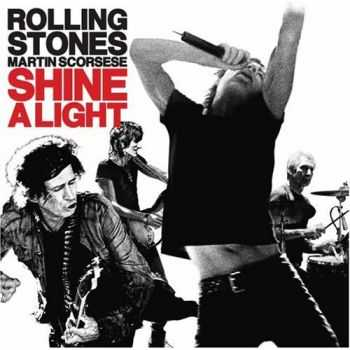 The Rolling Stones - Shine A Light (2008) Mp3 + Lossless