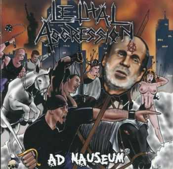 Lethal Aggression - Ad Nauseum (2009)