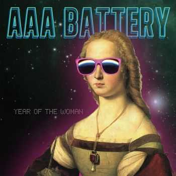 AAA Battery – Year of the Woman (2013)