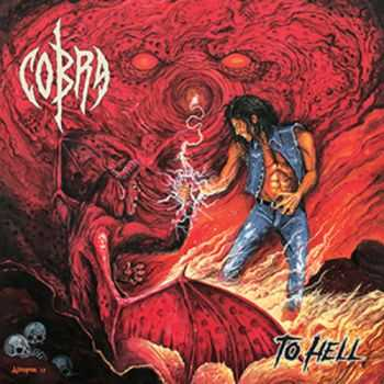 Cobra - To Hell (2014)