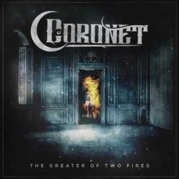 Coronet - The Greater of two fires [EP] (2014)