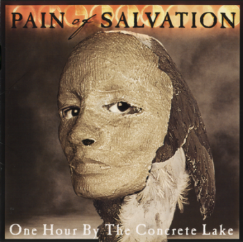 Pain Of Salvation - One Hour By The Concrete Lake [Japanese Edition] (1998)