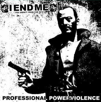 Iendme - Demo aka Professional Power Violence (2014)