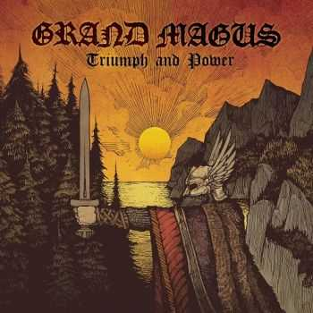 Grand Magus - Triumph And Power [Limited Edition Digipack] (2014)