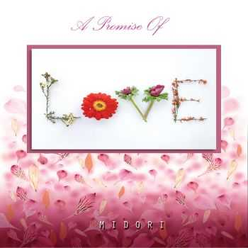 Midori - A Promise Of Love (2012) FLAC