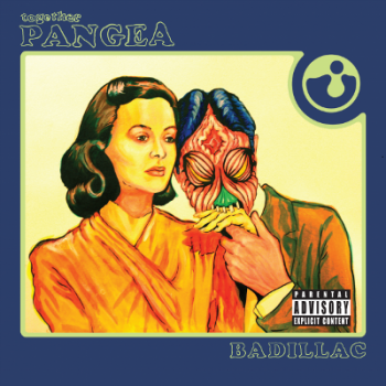 Together Pangea - Badillac (2014)