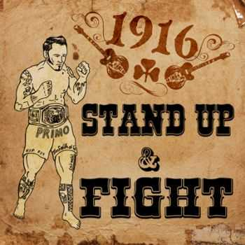 1916 - Stand up & Fight  (2013)