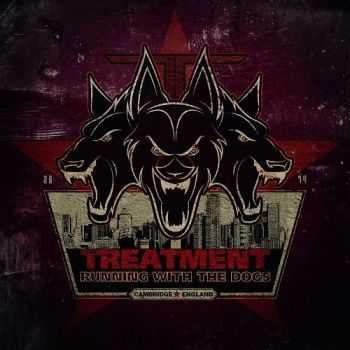The Treatment - Running With The Dogs (Deluxe Edition) (2014)