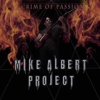 Mike Albert Project - Crime of Passion 2014