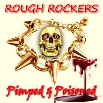 Rough Rockers - Pimped & Poisoned (EP) 2013