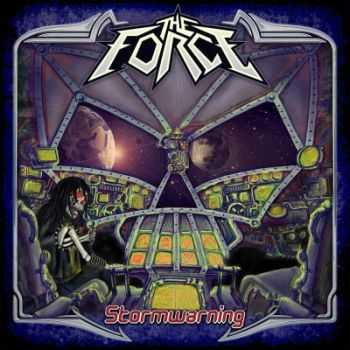 The Force - Stormwarning (2013)