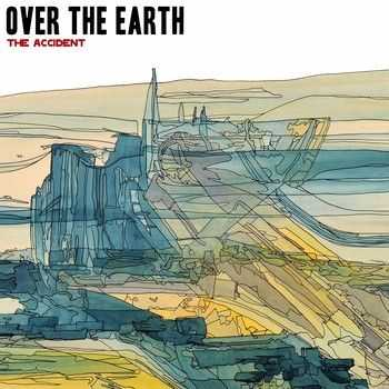 Over the Earth - The Accident (EP) 2014