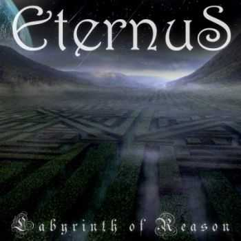 Eternus - Labyrinth Of Reason (2014)