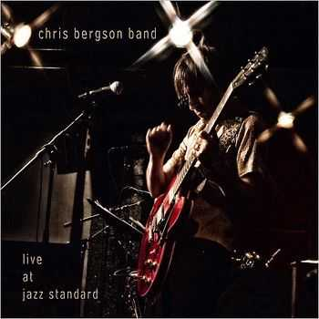 Chris Bergson Band - Live At Jazz Standard 2014