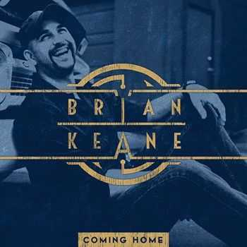 Brian Keane - Coming Home 2014