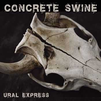 Concrete Swine - Ural Express (EP) 2014