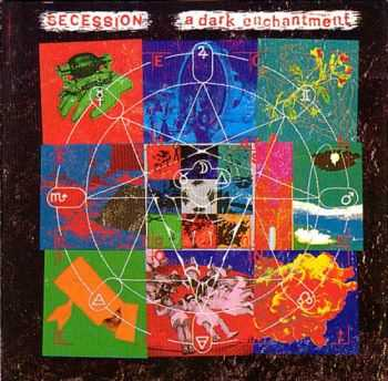 Secession  - A Dark Enchantment (1987)