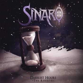 Sinaro - Darkest Hours (The Rebirth) 2014