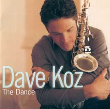 Dave Koz - The Dance (1999)