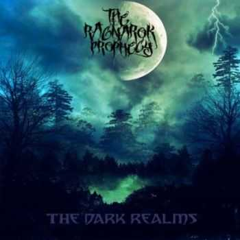 The Ragnarok Prophecy - The Dark Realms (2014)