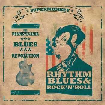 Supermonkey - Pennsylvania Blues Revolution 2014