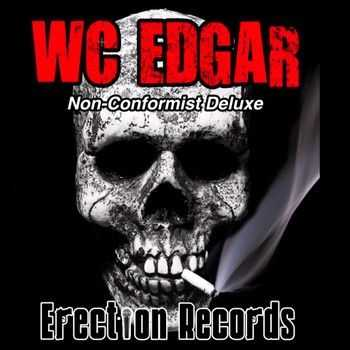 WC Edgar - Non-Conformist (Deluxe Edition) 2014