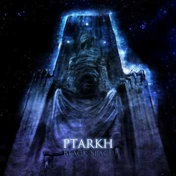Ptarkh - Black Space (2014)