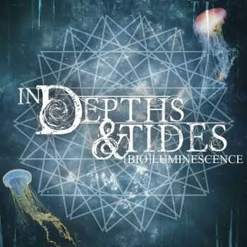 In Depths & Tides - [Bio]Luminescence (2014)