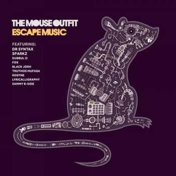 The Mouse Outfit - Escape Music (2013)